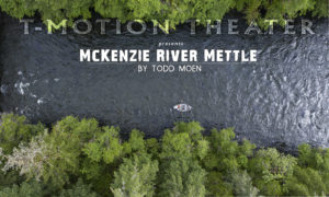 McKenzie River Mettle Catch Magazine